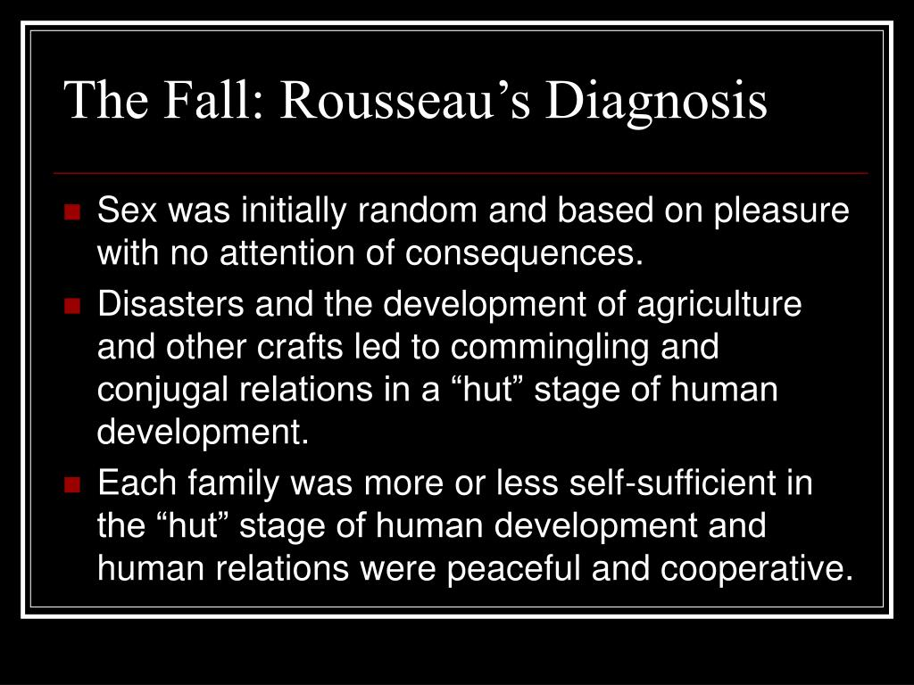 The Fall: Rousseau's Diagnosis