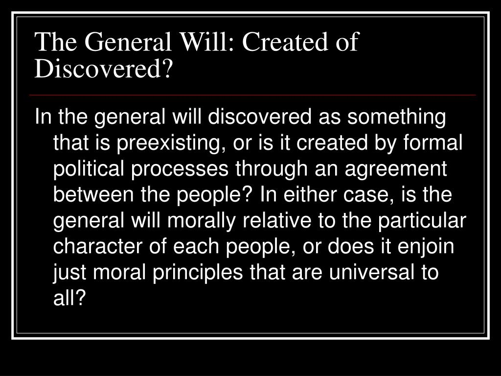 The General Will: Created of Discovered?