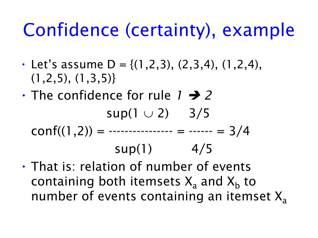 Confidence (certainty), example