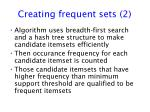 creating frequent sets 2