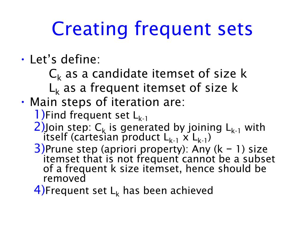 Creating frequent sets