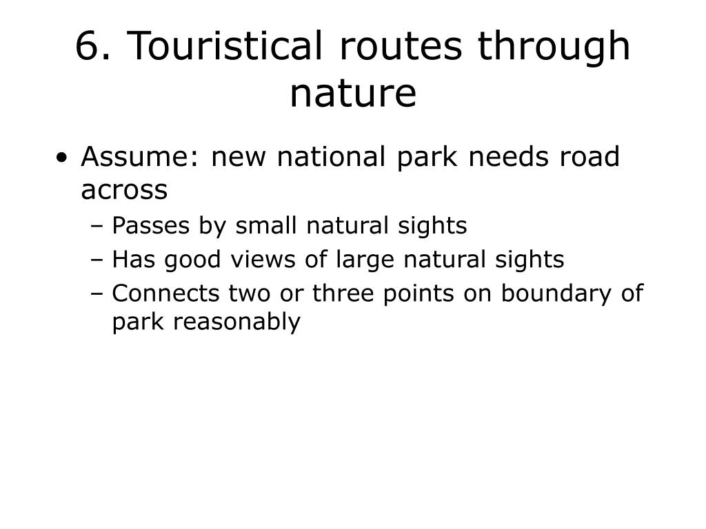 6. Touristical routes through nature