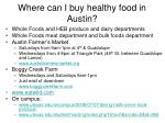 where can i buy healthy food in austin