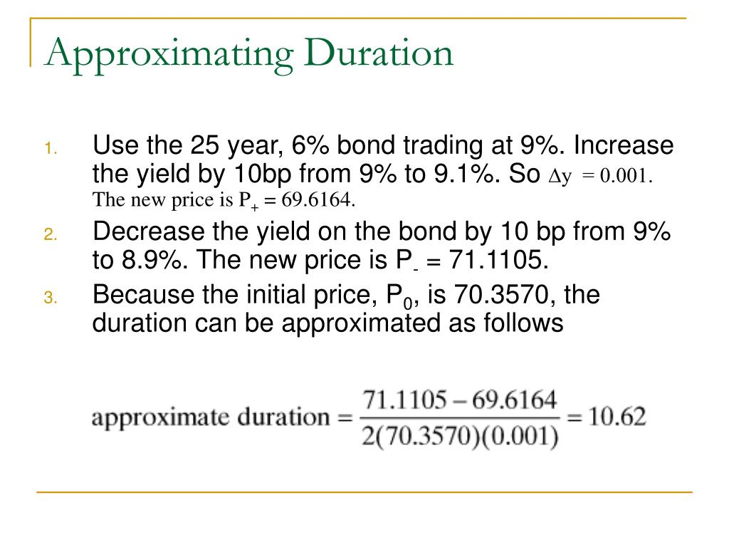 Approximating Duration