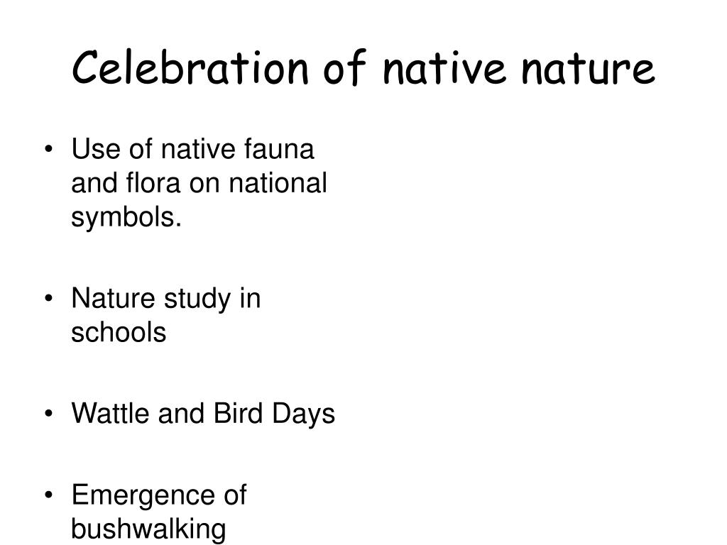 Celebration of native nature