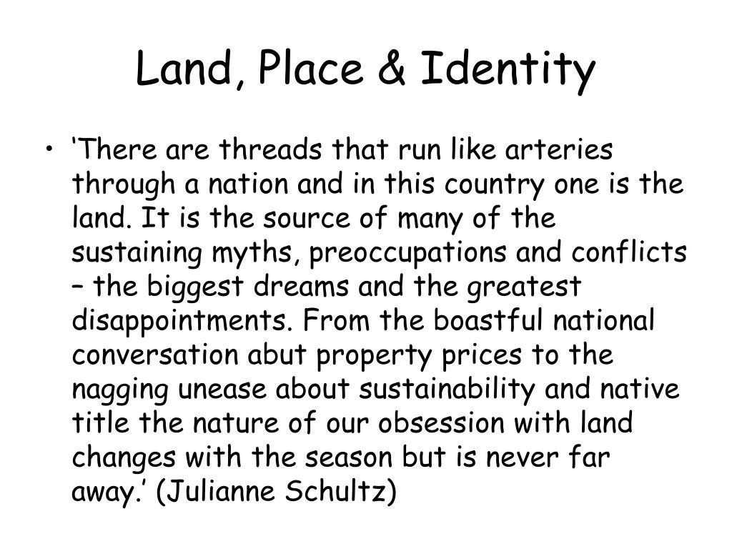 Land, Place & Identity