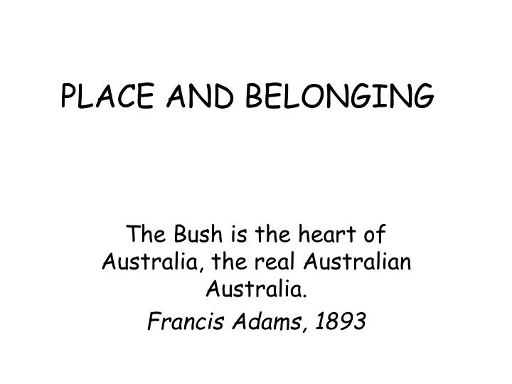 Place and belonging l.jpg