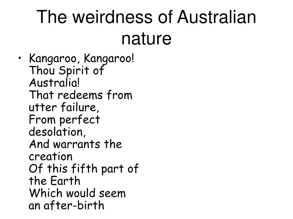 The weirdness of Australian nature