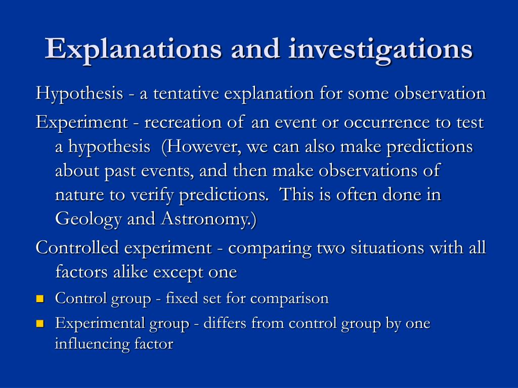 Explanations and investigations