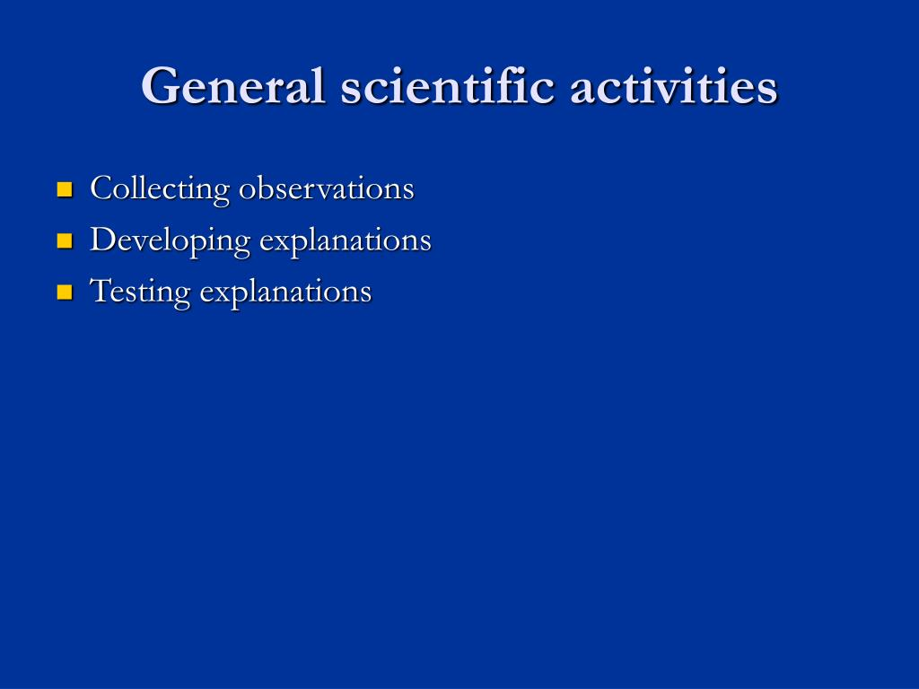General scientific activities