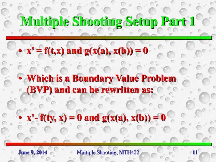 Multiple Shooting Setup Part 1