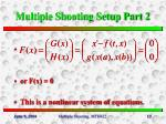 multiple shooting setup part 2