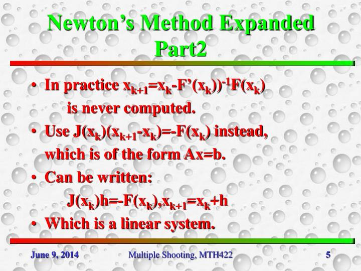 Newton's Method Expanded Part2