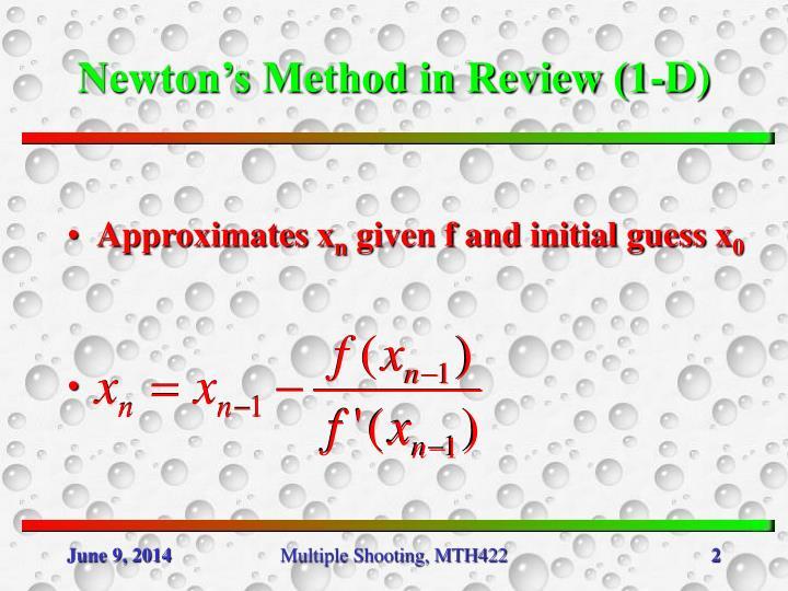 Newton's Method in Review (1-D)
