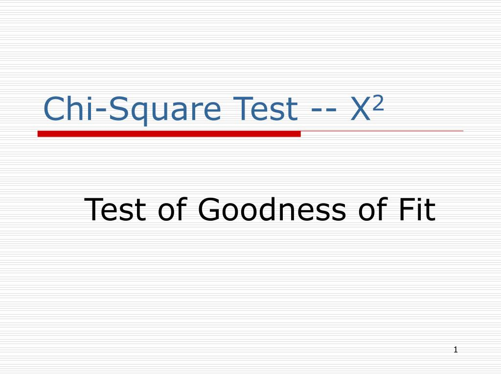Chi-Square Test -- X