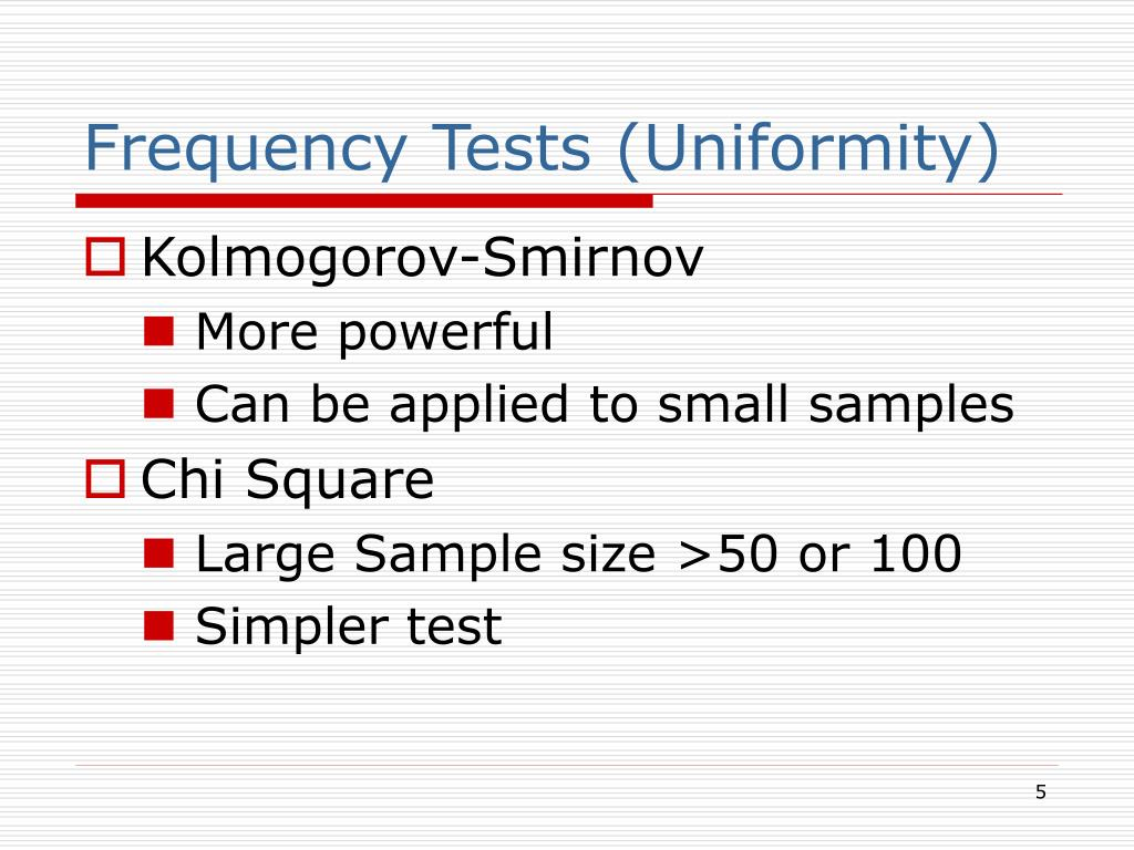 Frequency Tests (Uniformity)