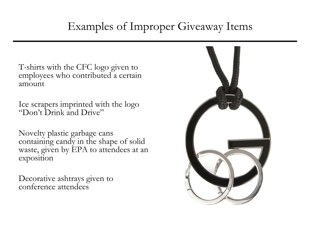 Examples of Improper Giveaway Items