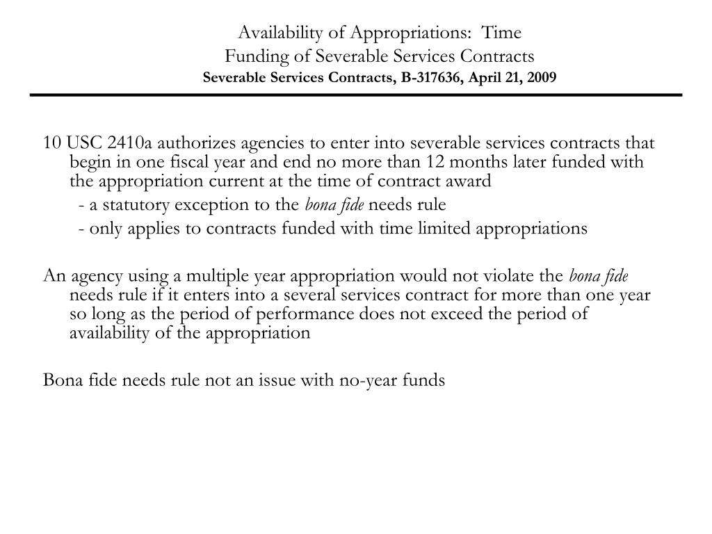 Availability of Appropriations:  Time
