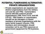 potential fundraising alternative private organizations