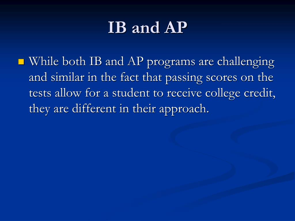 IB and AP