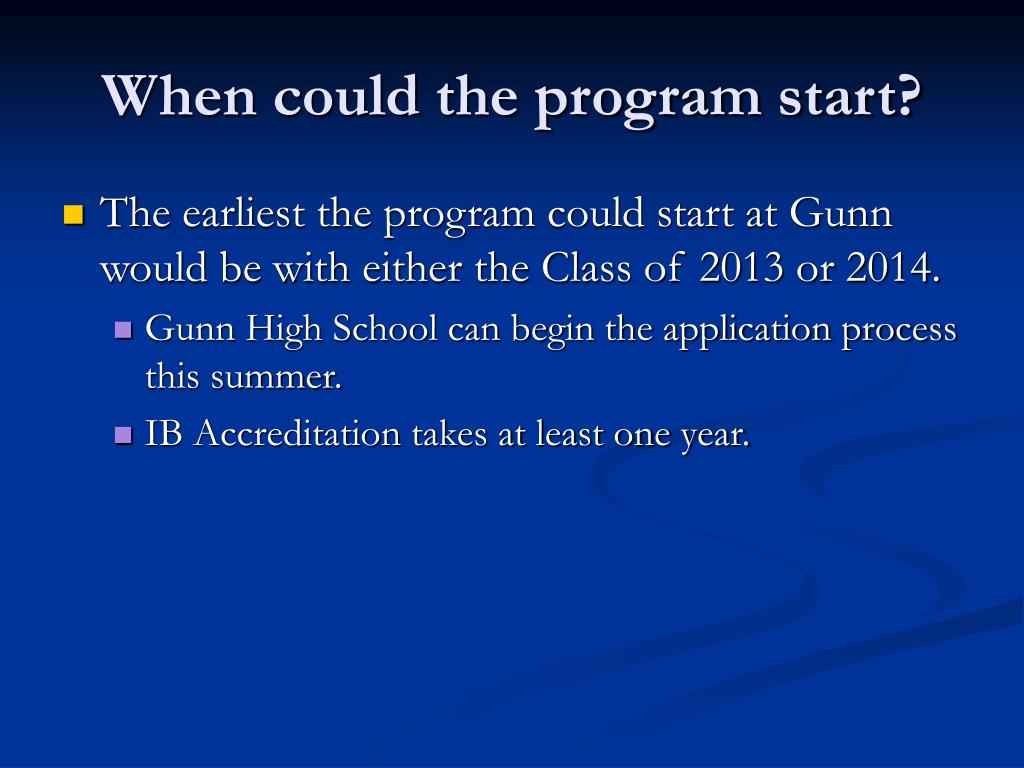 When could the program start?