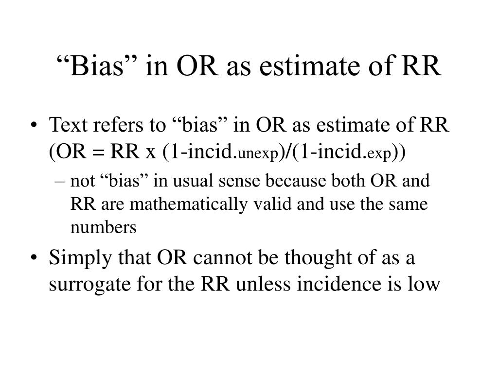 """Bias"" in OR as estimate of RR"