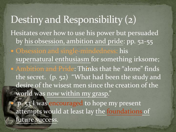 Destiny and Responsibility (2)