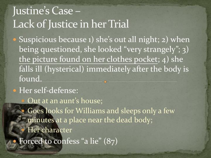 Justine's Case –
