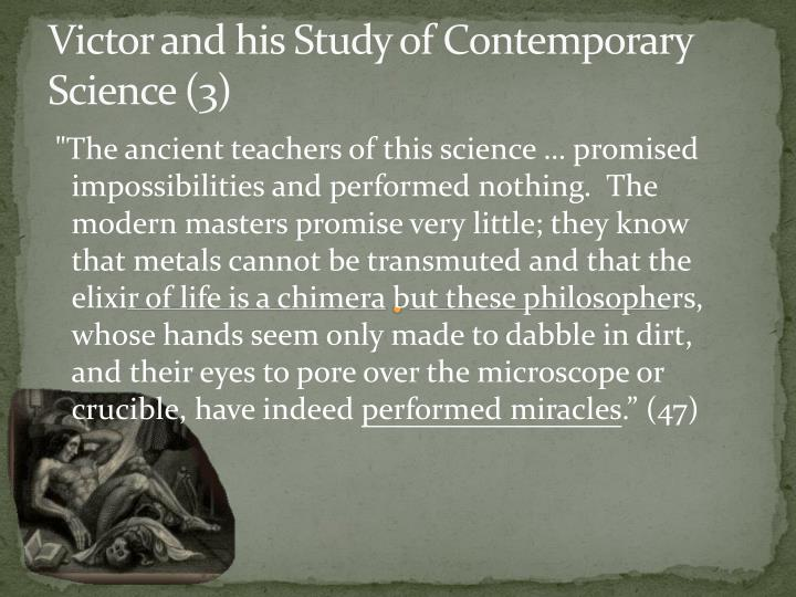 Victor and his Study of Contemporary Science (3)