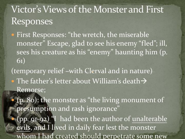 Victor's Views of the Monster and First Responses