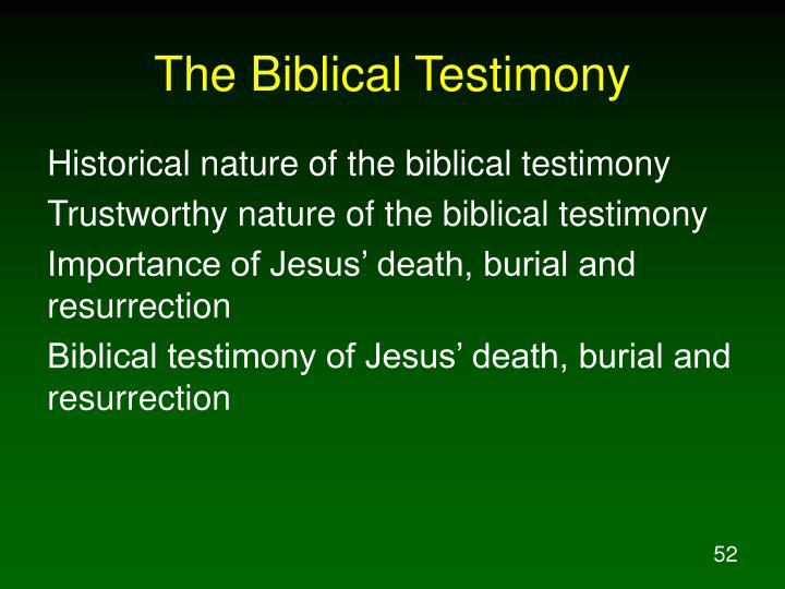 The Biblical Testimony