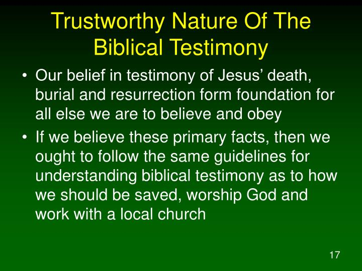 Trustworthy Nature Of The Biblical Testimony