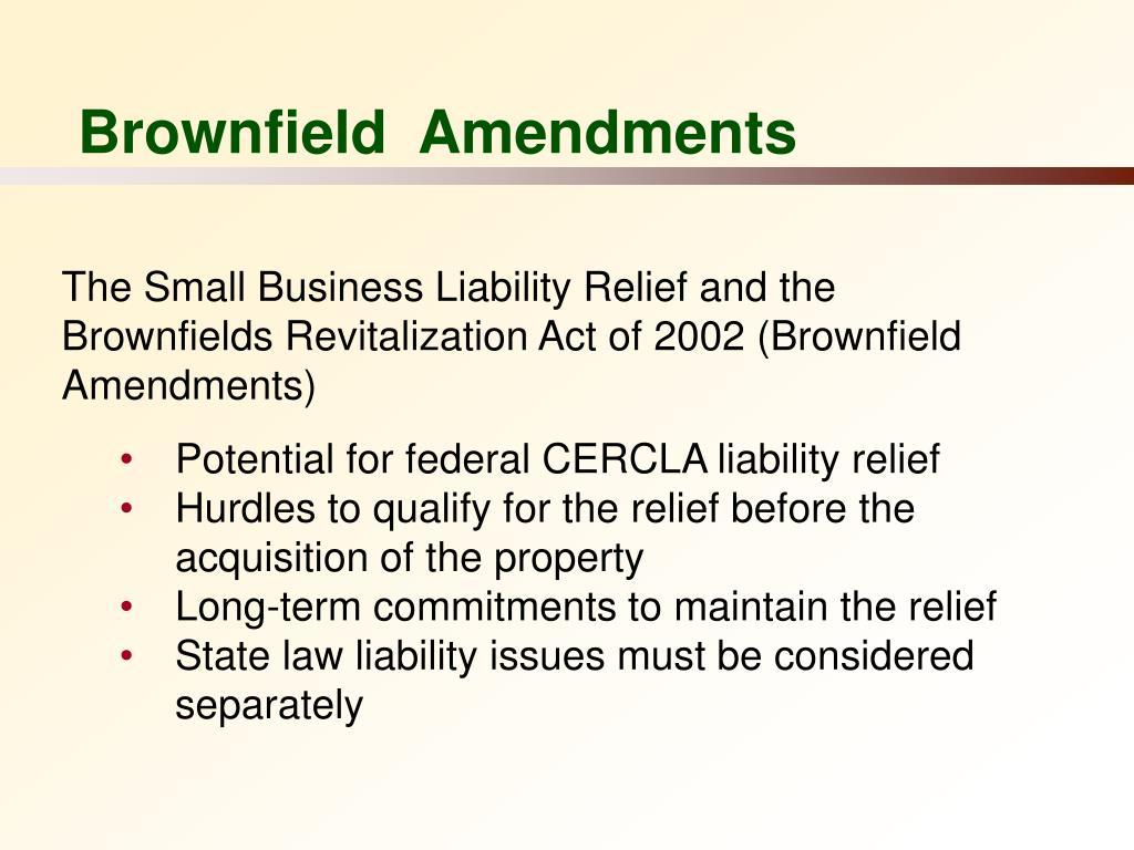 Brownfield  Amendments