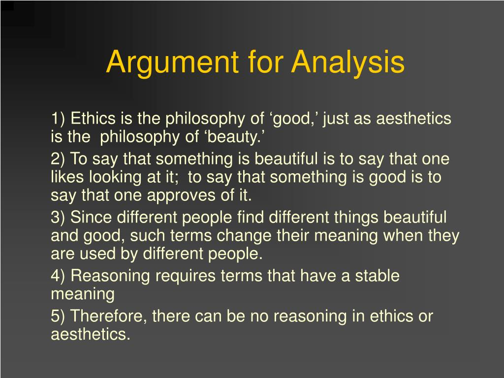 1) Ethics is the philosophy of 'good,' just as aesthetics is the  philosophy of 'beauty.'