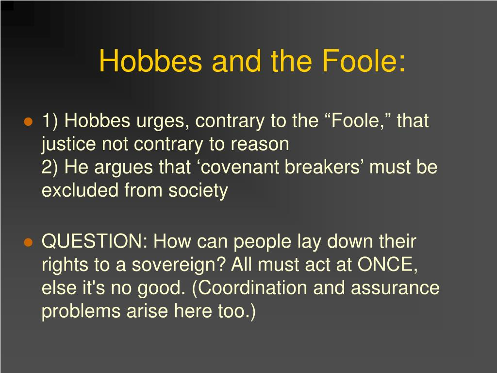 Hobbes and the Foole: