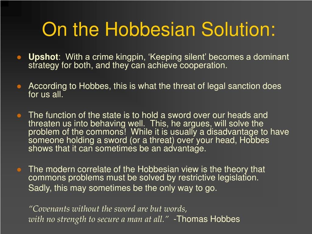 On the Hobbesian Solution: