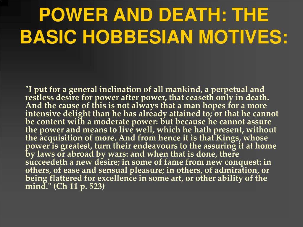 POWER AND DEATH: THE BASIC HOBBESIAN MOTIVES: