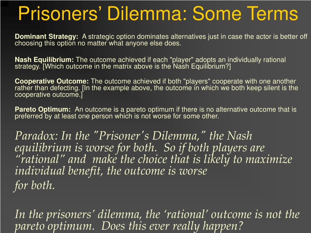Prisoners' Dilemma: Some Terms