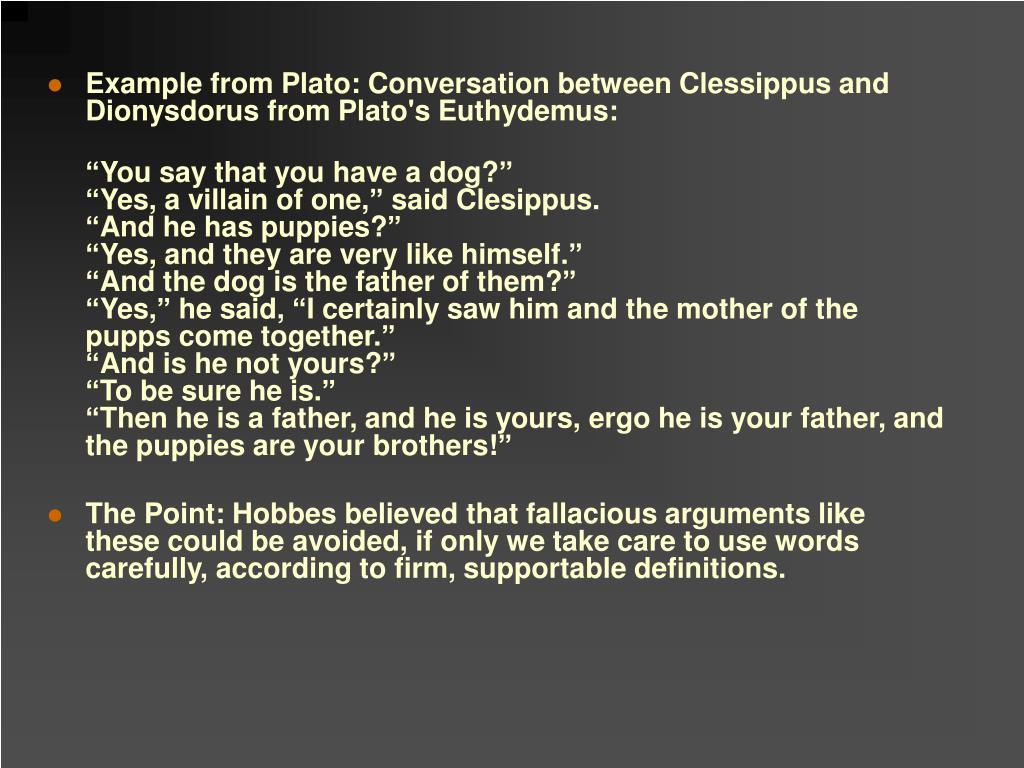 Example from Plato: Conversation between Clessippus and Dionysdorus from Plato's Euthydemus: