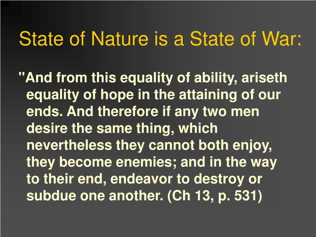 State of Nature is a State of War: