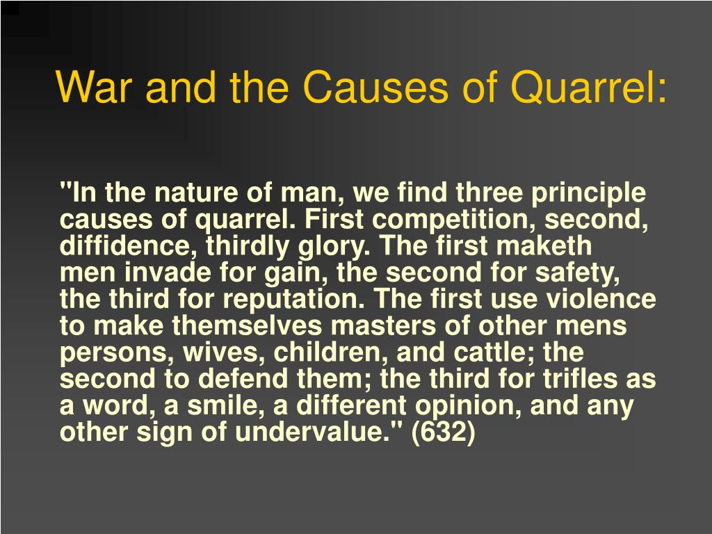 War and the Causes of Quarrel: