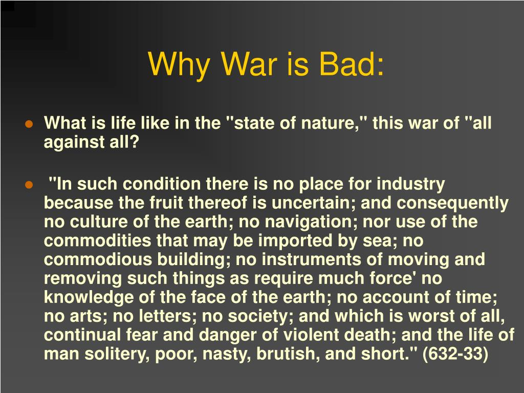 Why War is Bad: