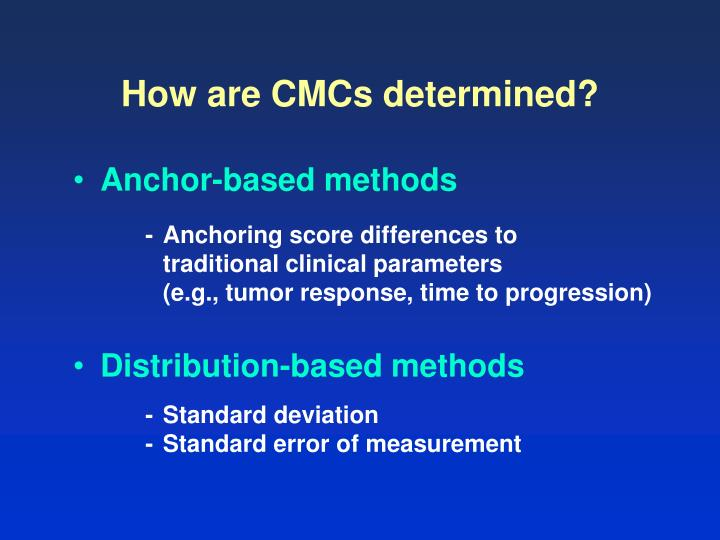How are CMCs determined?