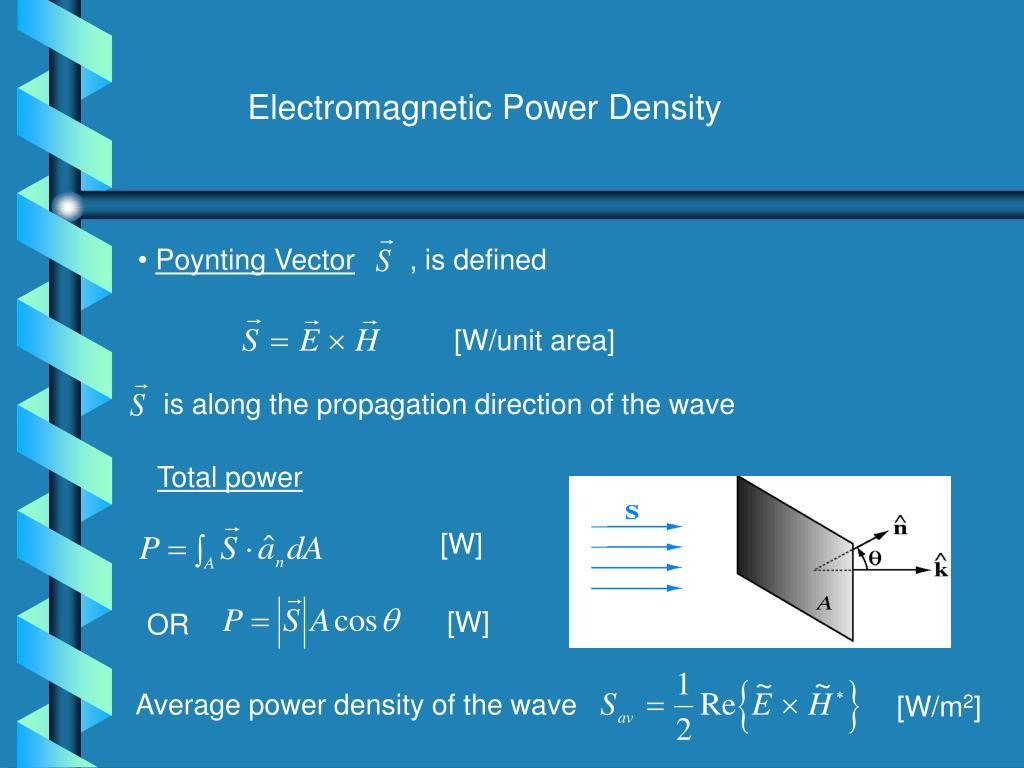 Electromagnetic Power Density