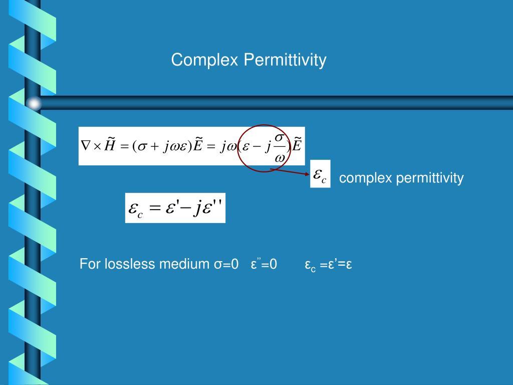 Complex Permittivity