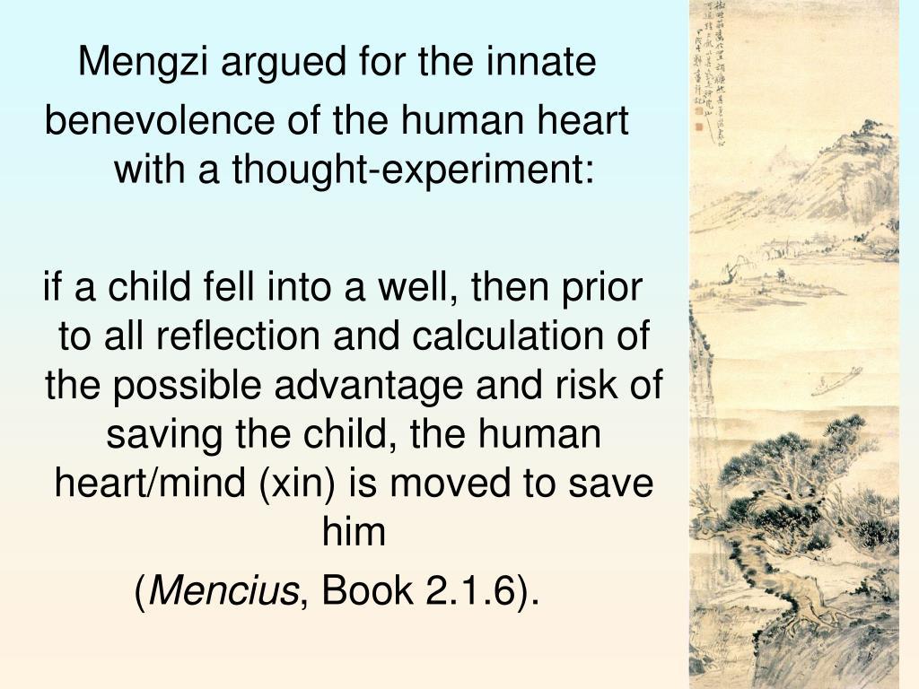 Mengzi argued for the innate