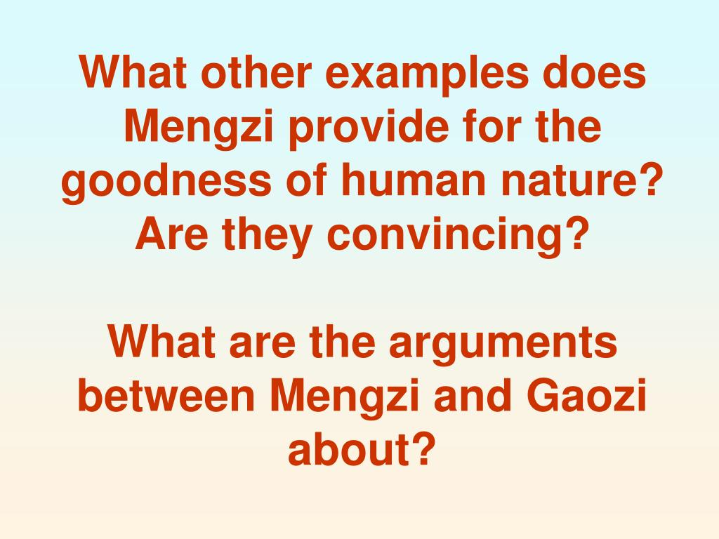 What other examples does Mengzi provide for the goodness of human nature? Are they convincing?