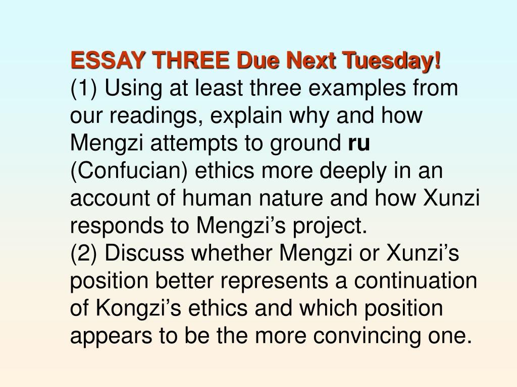 ESSAY THREE Due Next Tuesday!