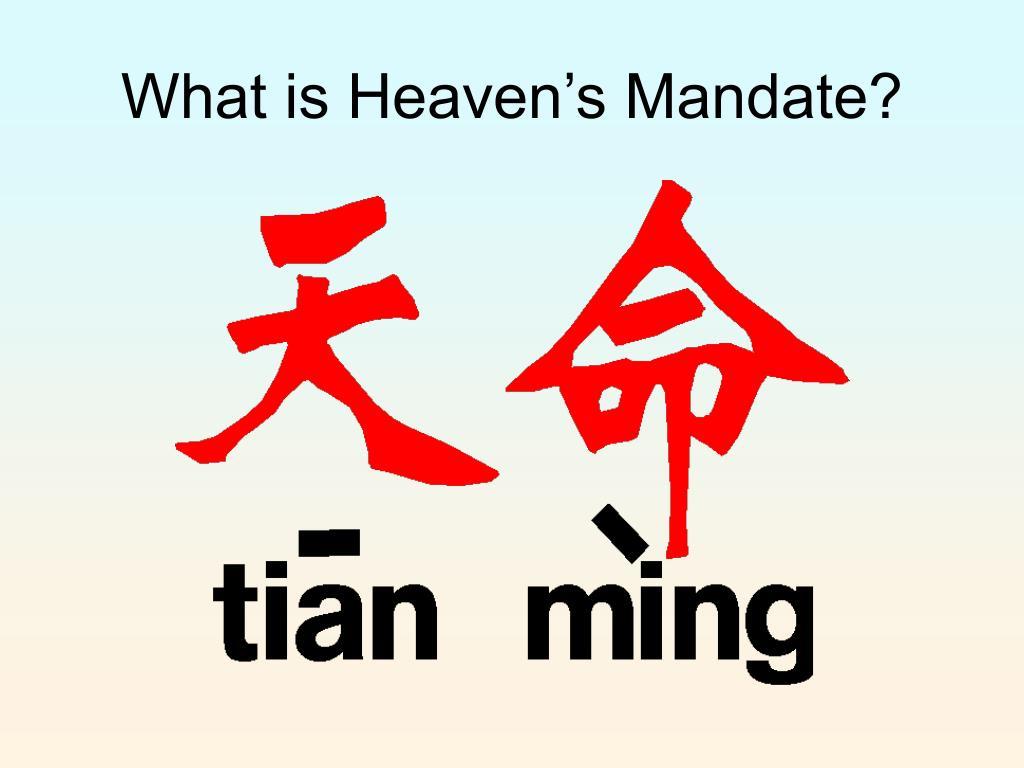What is Heaven's Mandate?