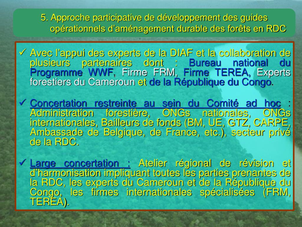 5. Approche participative de développement des guides opérationnels d'aménagement durable des forêts en RDC